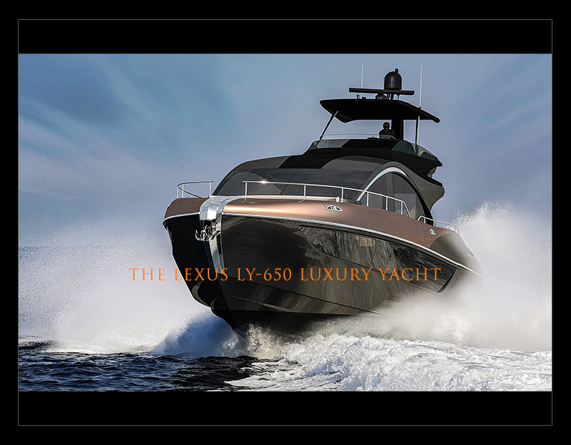 NEW LEXUS LUXURY YACHT CRAFTED IN THE SPIRIT OF AMAZING