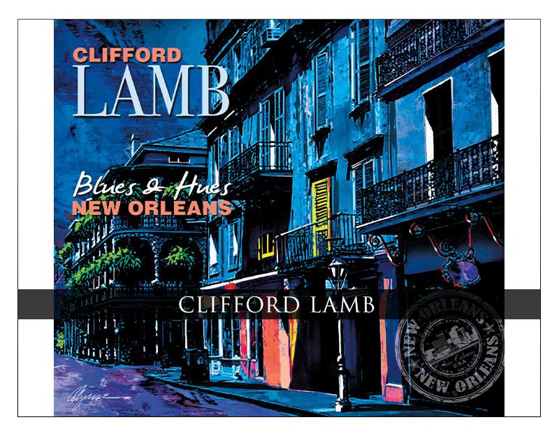 "Clifford Lamb Announces New Jazz ""Mashup"": Blues & Hues New Orleans"