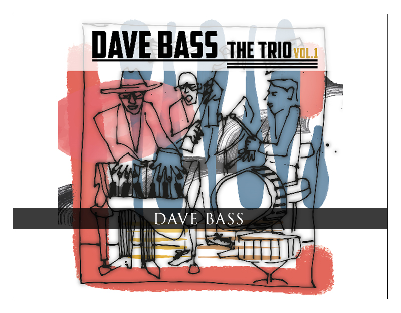 Dave Bass Travels From Bach To Bop With The Trio